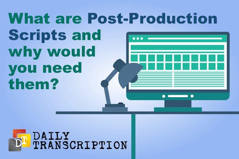 Post production transcription